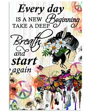 Hippie Everyday is a new beginning 16x24 Poster front