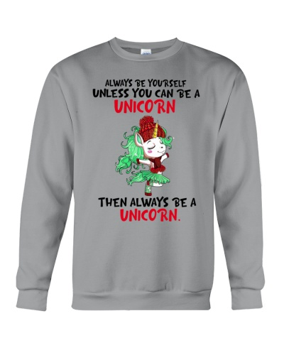 Unicorn Always Be Yourself Unless You Can Unicorn
