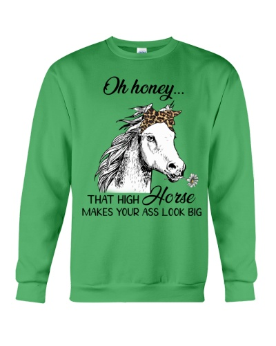 Horse Oh Honey that high Horse makes your ass big