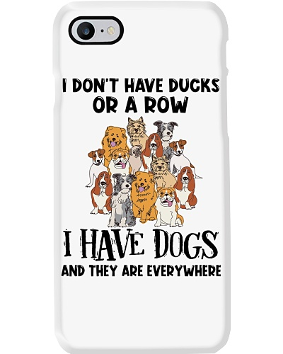 Dog I Don't Have A Duck I Have Dogs