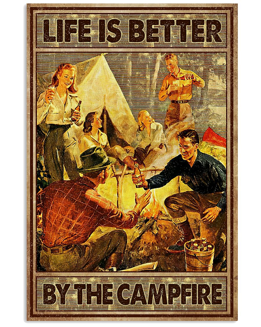Life is better by the campfire 16x24 Poster