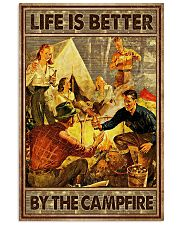 Life is better by the campfire 16x24 Poster front
