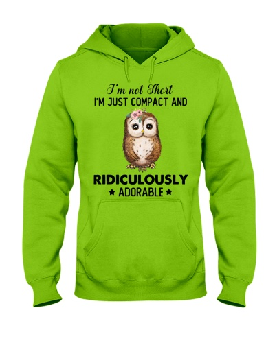 Owl I'm Not Short I'm Just Compact And