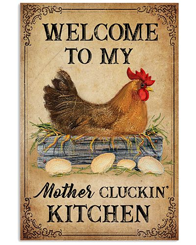 Chicken Welcome To My Mother's Cluckin'