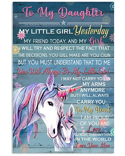 Unicorn To My Daughter My Little Girl Yesterday