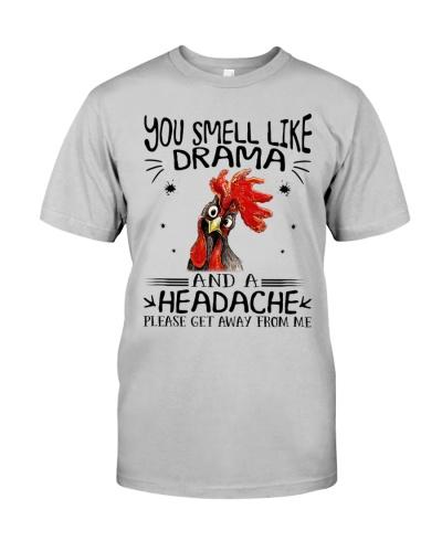 Chicken You smell like drama and a headache