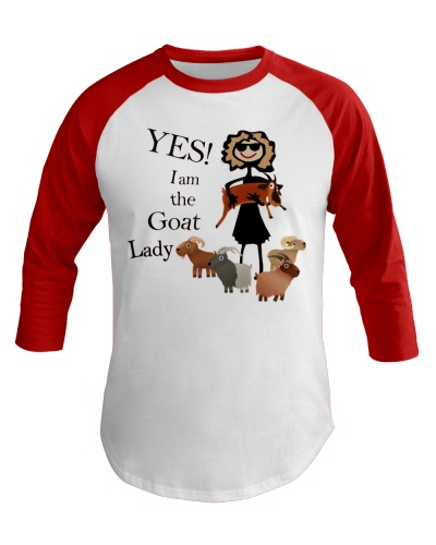 Goat Yes I'm A Goat Lady
