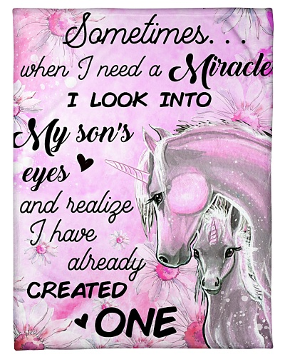 Baby Unicorn Sometimes miracle I look into my Sons