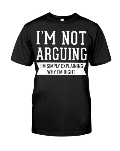 I Am Not Arguing I Am Simple