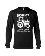 Sorry I Have Plans With My Tractor Long Sleeve Tee thumbnail