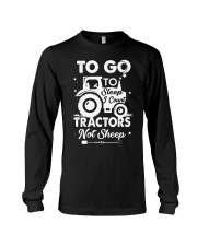 To Go To Sleep Tractor Not Sheep Long Sleeve Tee thumbnail
