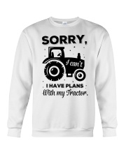 Sorry I Cant I Have Plans With My Tractor Crewneck Sweatshirt thumbnail