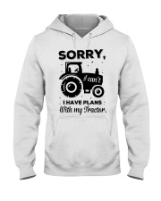 Sorry I Cant I Have Plans With My Tractor Hooded Sweatshirt thumbnail
