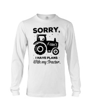 Sorry I Cant I Have Plans With My Tractor Long Sleeve Tee thumbnail
