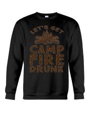 LETS GET CAMPFIRE DRUNK Crewneck Sweatshirt thumbnail