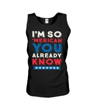 I'M SO 'MERICAN YOU ALREADY KNOW T-SHIRT Unisex Tank thumbnail