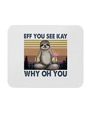 Eff You See Kay Mousepad thumbnail