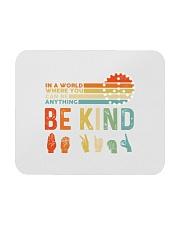 Be Kind Mousepad thumbnail