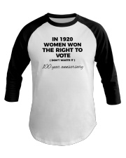 Don't waste your womanly vote Baseball Tee thumbnail