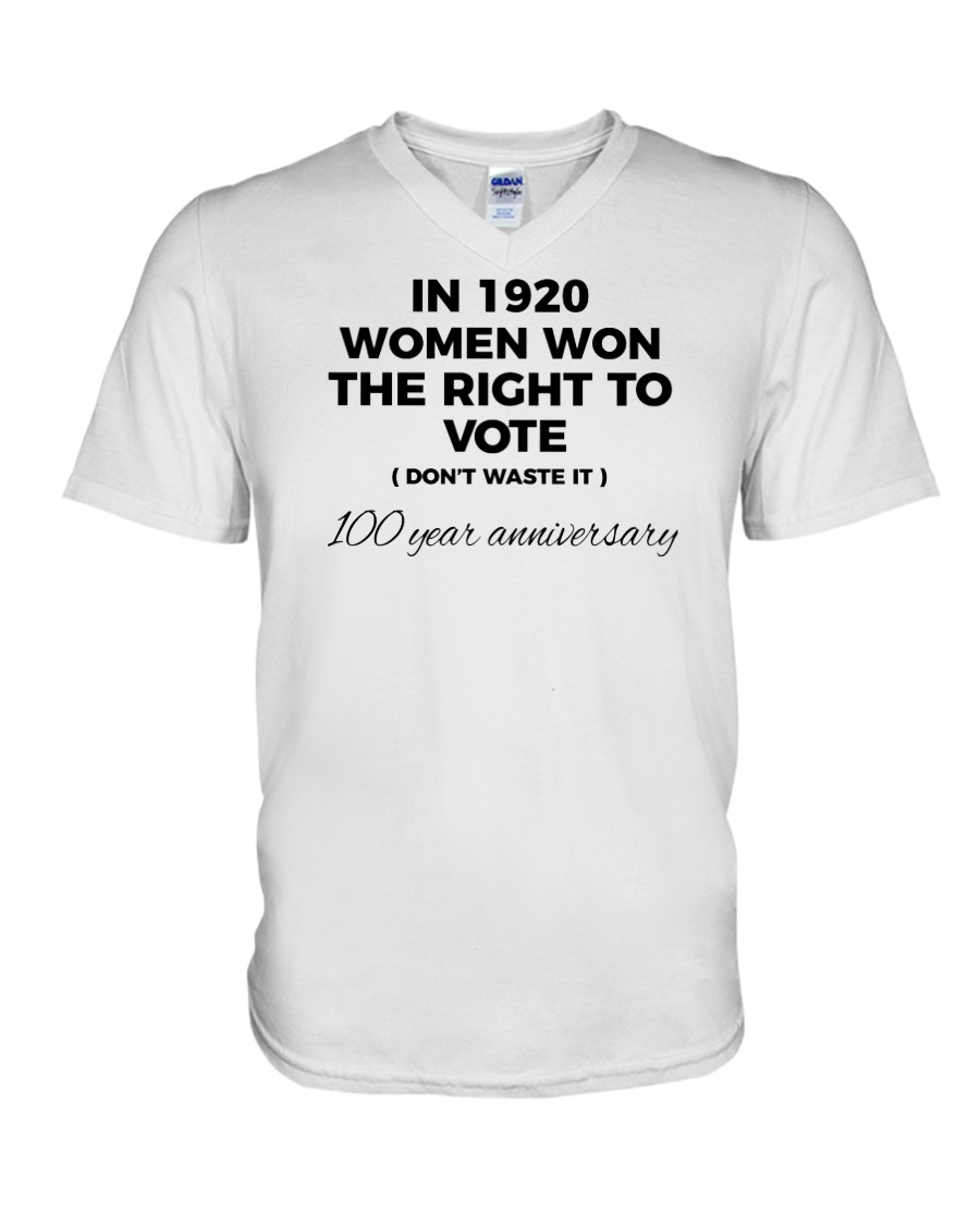 Don't waste your womanly vote V-Neck T-Shirt