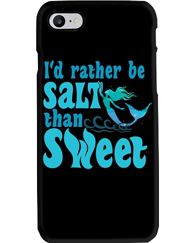 I'D RATHER BE SALTY THAN SWEET
