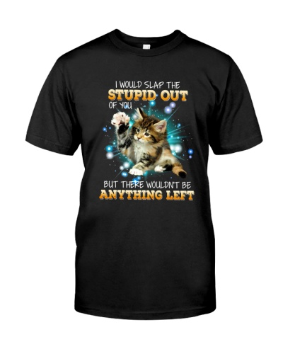 CAT STUPID OUT