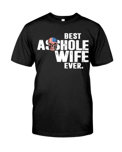 Funny Husband And Wife Shirts - Best Wife Ever