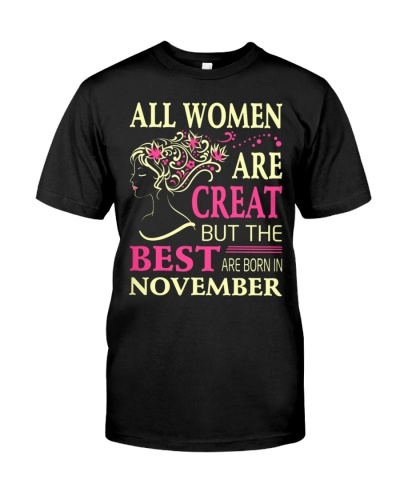 All Women Are Creat But The Best Born In November