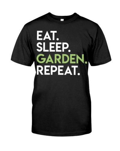 Eat sleep garden
