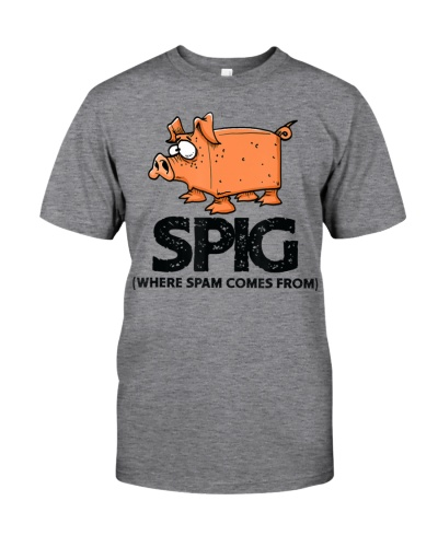 Spig Where Spam Comes From Funny Pig T-Shirt