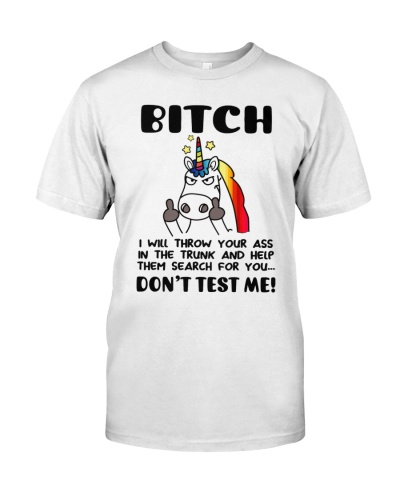 Unicorn Bitch I Will Throw Your