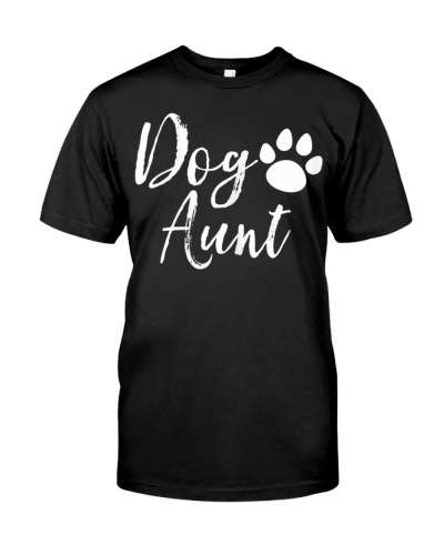 Womens Dog Aunt Funny Auntie Shirts