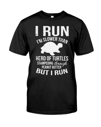 I Run I'm Slow But I Run Funny Running T-Shirt