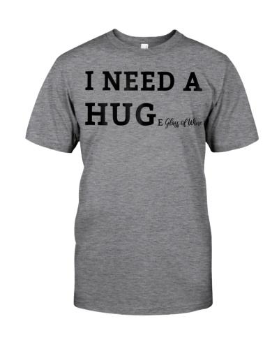 Womens I Need A HUGe Glass Of Wine T-Shirt