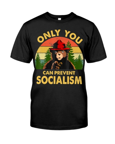 Only You Can Prevent Socialism Bear Camping