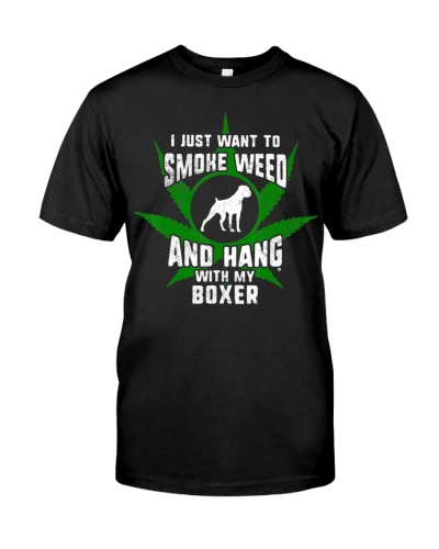 Weed And Hang With My Boxer Dog Funny T-Shirt