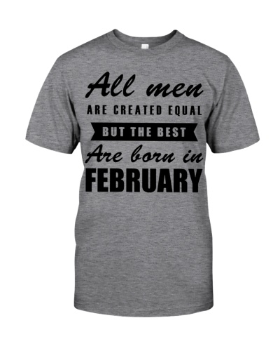 All Men Are Created Equal But The Best February