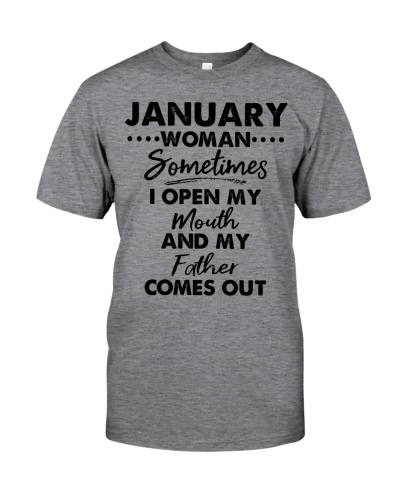 January Woman Sometimes I Open My Mouth