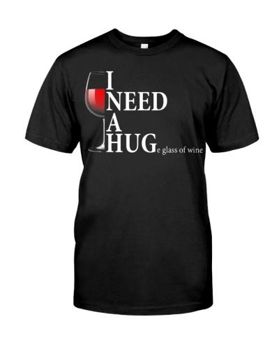 I Need A Huge Glass Of Wine T-Shirt Funny Wine Pun