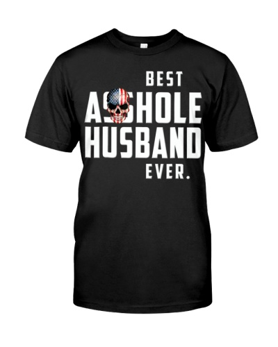 Best Asshole Husband Ever T-Shirt Funny Gift Tee