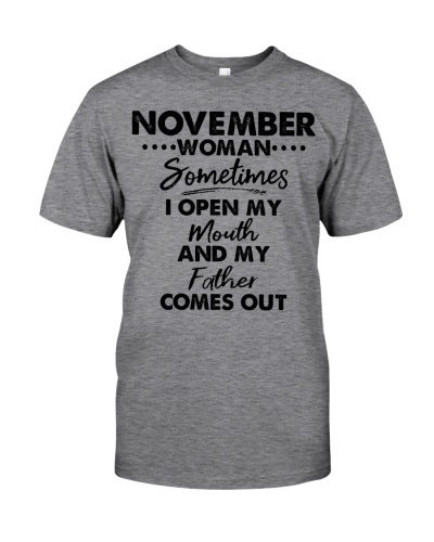 November Woman Sometimes I Open My Mouth