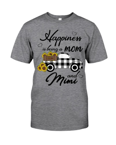 Happiness Is Being A Mom And Mimi T-Shirt