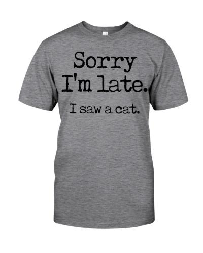 Sorry i'm late i saw a cat
