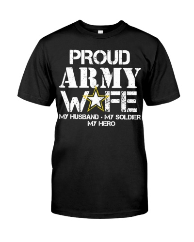 Army Wife Shirts - My Husband My Soldier My Hero