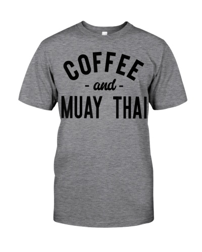 Coffee And Muay Thai - Funny Martial Arts Fighter