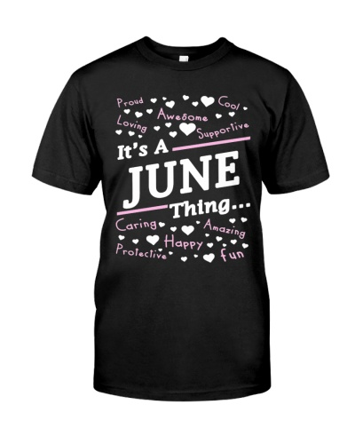 It's A June Thing T-Shirt June Gifts