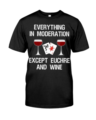 Euchre T-Shirt - Funny Euchre Card Game And Wine