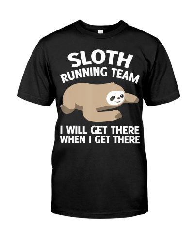 Sloth RunningTeam We'll Get There When WeGet There