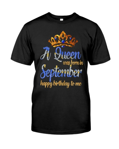 Womens A Queen Was Born In September Birthday
