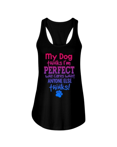 My Dog Thinks I'm Perfect